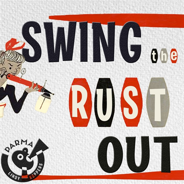 Swing The Rust Out